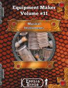 Equipment Maker #11 - Musical Instruments