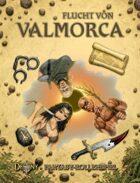 Flucht von Valmorca