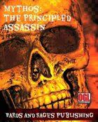 Mythos: The Principled Assassin