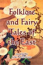 Folklore and Fairy Tales of the East