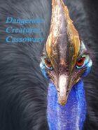 Dangerous Creatures: Cassowary
