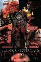 ALL OUR YESTERDAYS (9 of 16 in the SHAKESPEARE SHAKEN anthology)