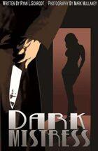 DARK MISTRESS (13 of 16 in the SHAKESPEARE SHAKEN anthology)
