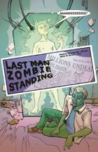 Last Man Standing (1 of 16 in UNFASHIONED CREATURES, A Frankenstein Anthology)