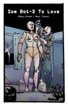 Some BOT-D to Love (8 of 16 in KILLER QUEEN, A Comic Anthology)