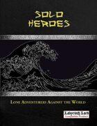 Black Streams: Solo Heroes