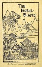 Ten Buried Blades: An Adventure for Godbound