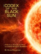 The Codex of the Black Sun: Sorcery for Stars Without Number