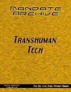 Mandate Archive: Transhuman Tech