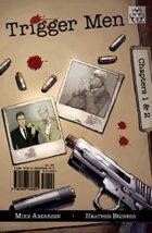 Trigger Men #1: Killing the Elderly