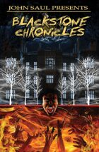 John Saul Presents: The Blackstone Chronicles: Trade Paperback