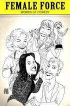 Female Force: Women of Comedy