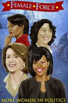 Female Force: More Women in Politics