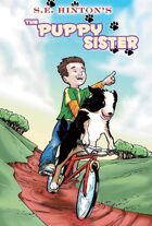 S.E. Hinton's The Puppy Sister