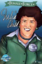 Female Force: Julia Childs