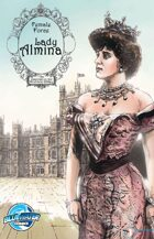 Female Force: Lady Almina: The Woman Behind Dowton Abbey