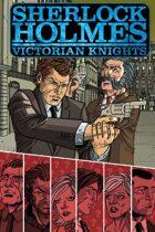 Sherlock Holmes: Victorian Knights: Trade Paperback