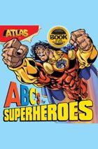 Atlas: ABC's for Superheroes