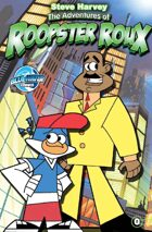 Steve Harvey: The Adventures of Roopster Roux #0