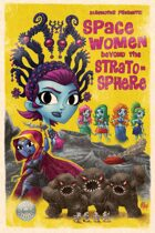 Space Women Beyond the Stratosphere: Trade Paperback
