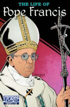 Faith Series: The Life of Pope Francis