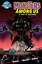 Monsters Among Us: A War of Witches (one-shot)