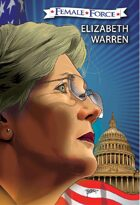 Female Force: Elizabeth Warren: Graphic Novel