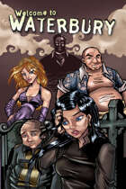 Welcome to Waterbury: Trade Paperback