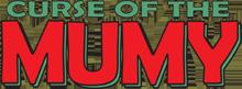 Curse of the Mumy