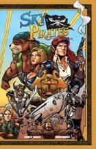 Sky Pirates of Valendor Volume One