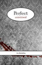 Perfect Unrevised