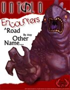 A Road by Any Other Name (Untold)