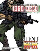High-bred (M&M3e)