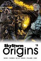 SkyStorm Origins #2