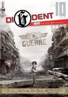 DI6DENT #10 : c'est la guerre !