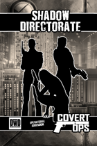 Covert Ops - Shadow Directorate