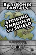 Striking Through the Shield