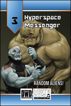 Hyperspace Messenger 03 - Aliens