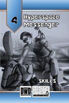 Hyperspace Messenger 04 - Skills