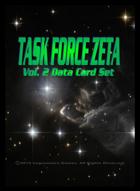 Task Force Zeta Volume Two Data Card Set