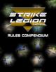Strike Legion Tactical Rules Compendium