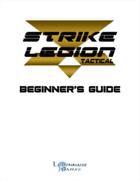 Strike Legion Tactical Beginner's Guide