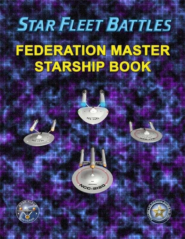Star Fleet Battles: Federation Master Starship Book