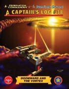 Captain's Log #38