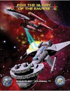 For the Glory of the Empire (Star Fleet Journal #1)