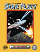 A Call to Arms: Star Fleet, Book One, Revision Two, Deluxe Edition