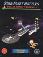 Star Fleet Battles: Stellar Shadow Journal #1