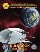 Federation & Empire: Planetary Operations 2021 Rulebook