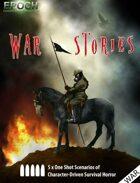 EPOCH: War Stories