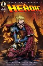Zenith Comics Presents: Heroic - First Issue